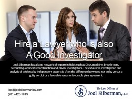 Hire a lawyer who is also a good investigator