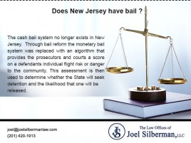 The cash bail system no longer exists in New Jersey. Through bail reform the monetary bail system was replaced with an algorithm that provides the prosecutors and courts a score on a defendants individual flight risk or danger to the community.