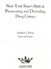 Andrew Proto - Published Author Drug Crime Defenses