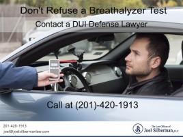 Don't Refuse a Breathalyzer Test