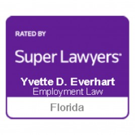 Yvette Everhart Florida Super Lawyers in Employment Law by Thomson Reuters