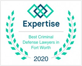 Expertise - Best Criminal Defense Lawyers in Fort Worth 2020