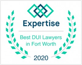 Expertise - Best DUI Lawyers in Fort Worth 2020