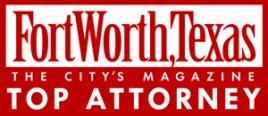 Fort Worth Magazine Top Attorney