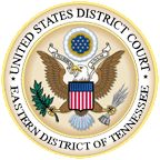 U.S. District Court - Eastern District of Tennessee