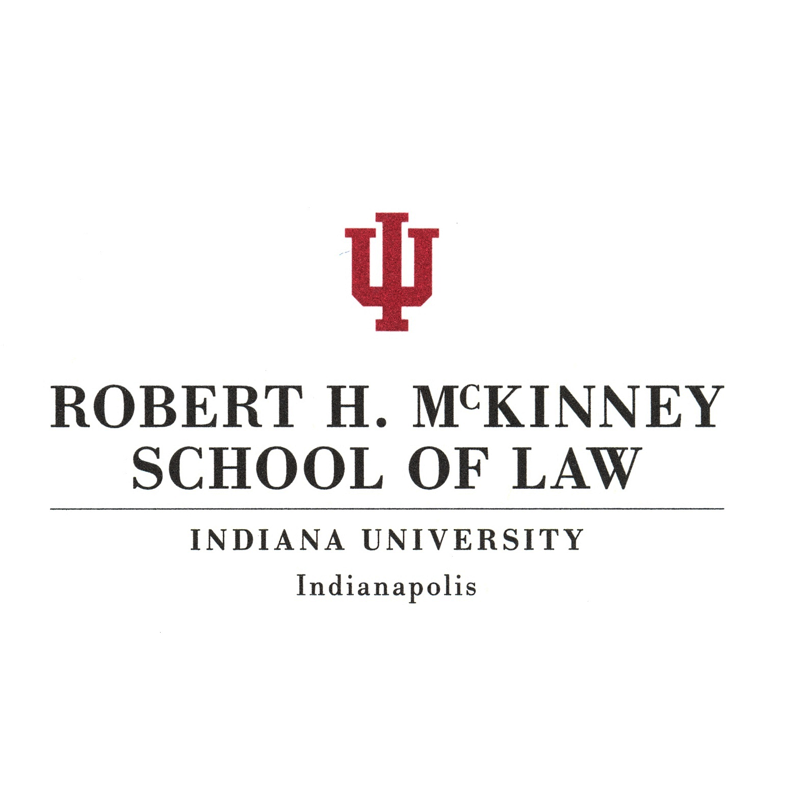 Robert H. McKinney School of Law - Indiana University